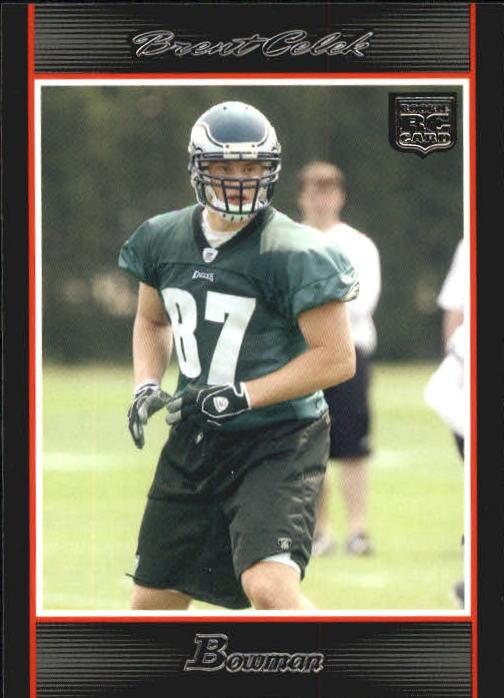 2007 Bowman #260 Brent Celek RC