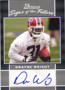 2007 Bowman Signs of the Future #SFDW Dwayne Wright D