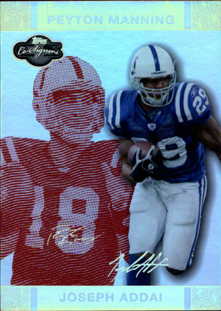 2007 Topps Co-Signers Changing Faces Holosilver Red #21A Joseph Addai/Peyton Manning