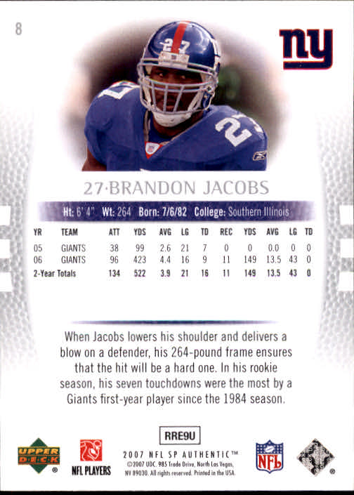 2007 SP Authentic #8 Brandon Jacobs back image