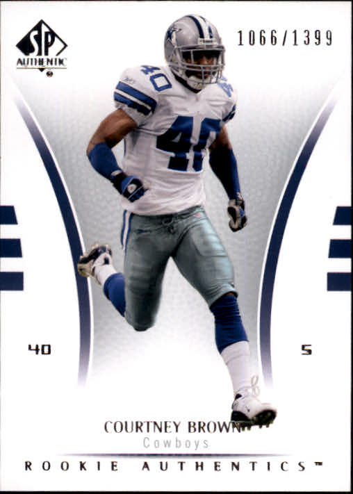 2007 SP Authentic #159 Courtney Brown RC