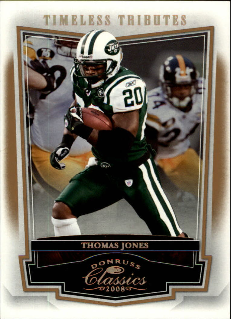 2008 Donruss Classics Timeless Tributes Bronze #70 Thomas Jones