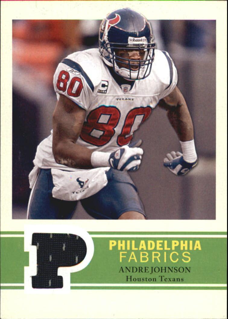 2009 Philadelphia Fabric #PFAJ Andre Johnson