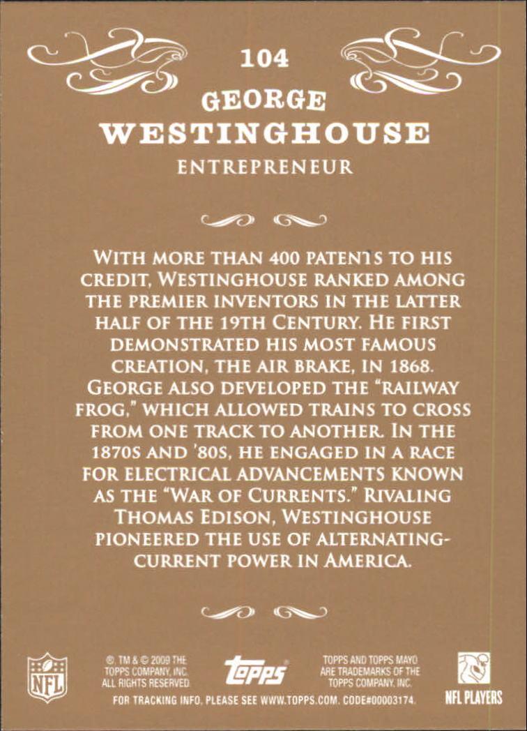 2009 Topps Mayo #104 George Westinghouse entrepren. back image