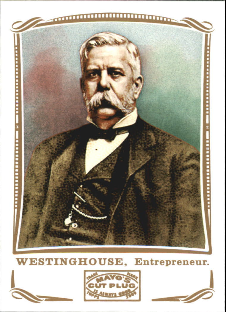 2009 Topps Mayo #104 George Westinghouse entrepren.