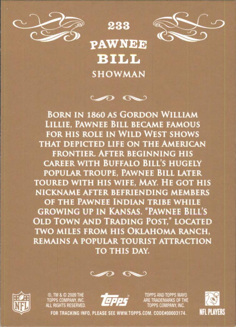 2009 Topps Mayo #233 Pawnee Bill back image
