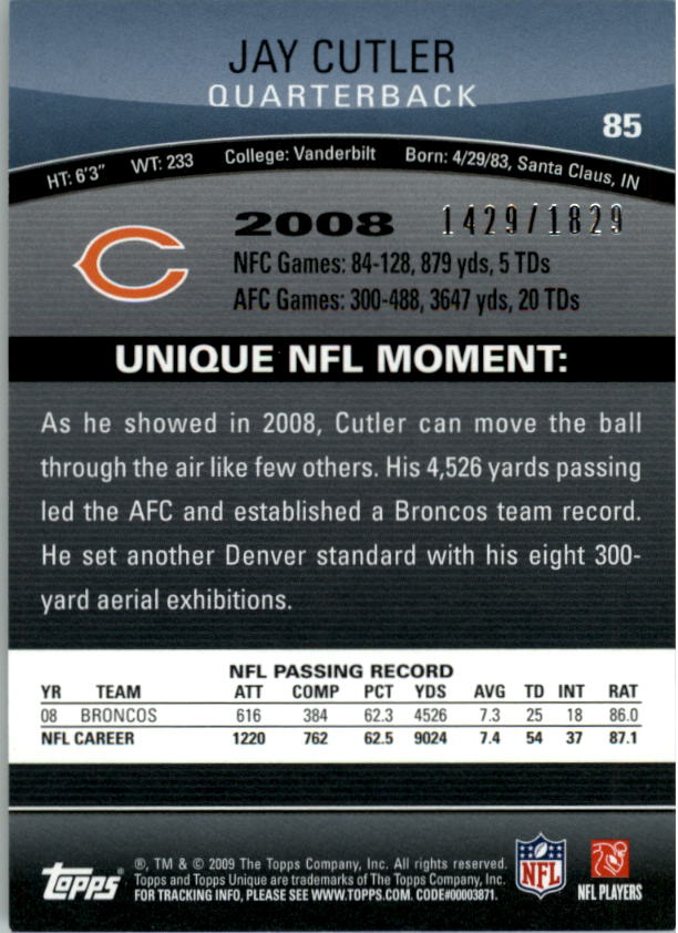 2009 Topps Unique #85 Jay Cutler/1829 back image