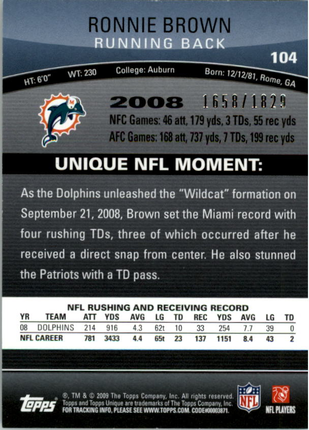2009 Topps Unique #104 Ronnie Brown/1829 back image
