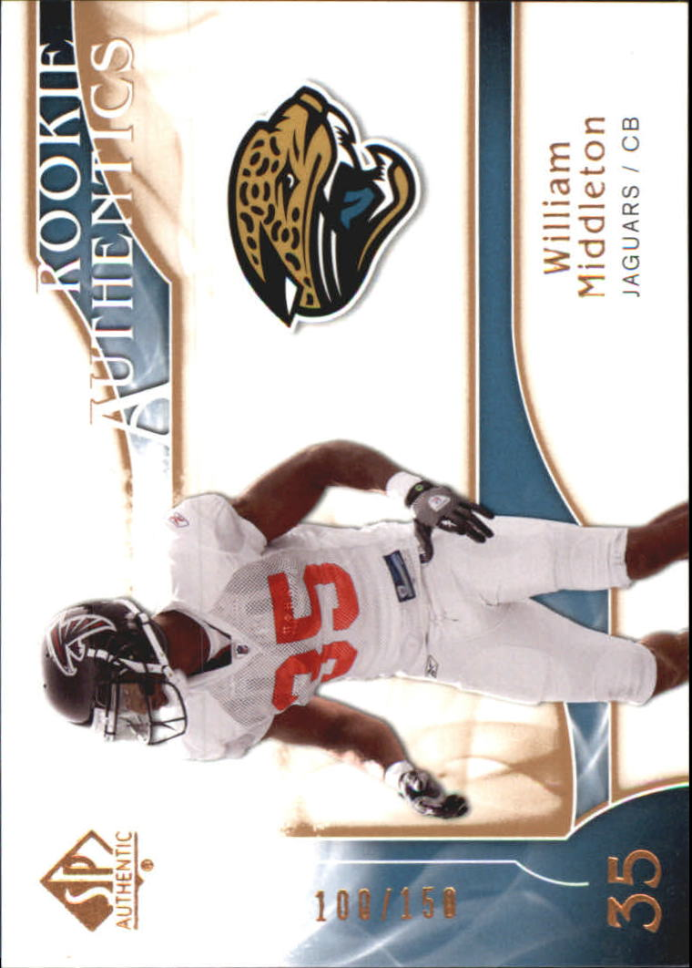 2009 SP Authentic Bronze #206 William Middleton