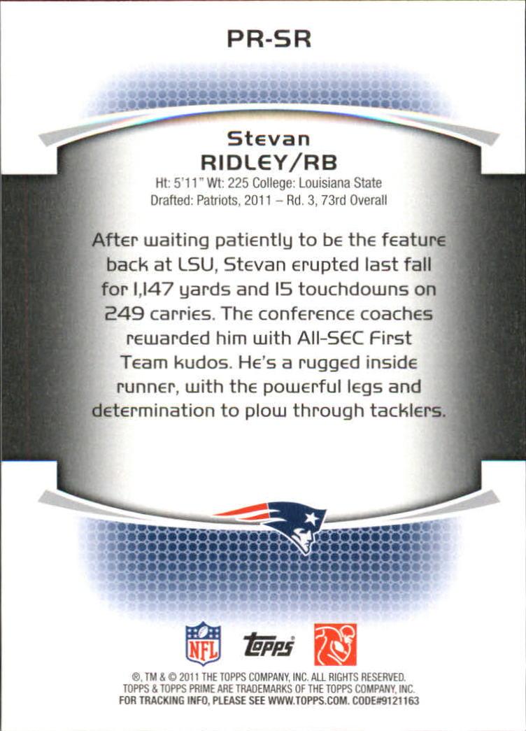 2011 Topps Prime Rookie #PRSR Stevan Ridley back image