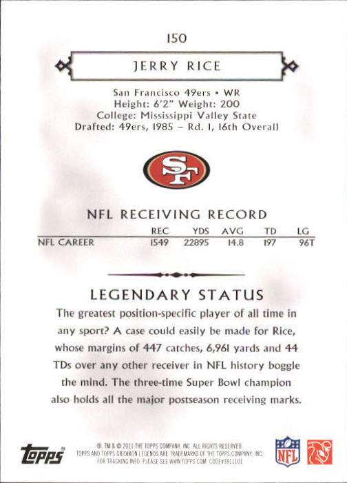 2011 Topps Legends #150 Jerry Rice back image