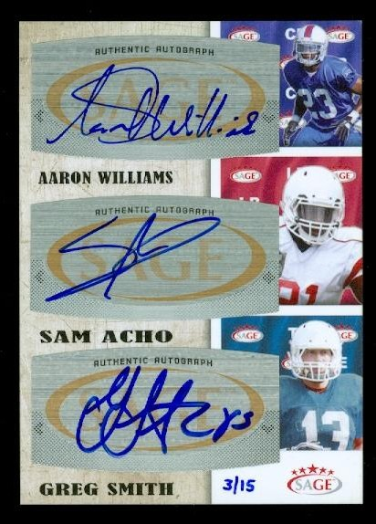 2011 SAGE Five Star Triple Autographs #TA6 Aaron Williams/15/Sam Acho/Greg Smith