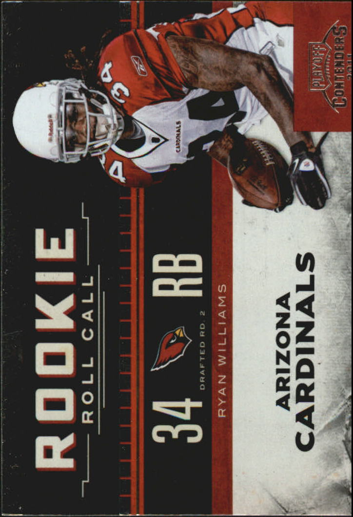 2011 Playoff Contenders Rookie Roll Call #13 Ryan Williams