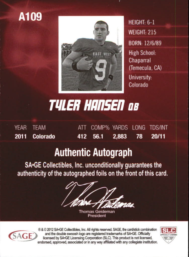2012 SAGE HIT Autographs Gold #A109 Tyler Hansen back image
