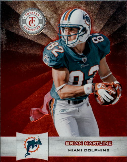 2011 Totally Certified #11 Brian Hartline