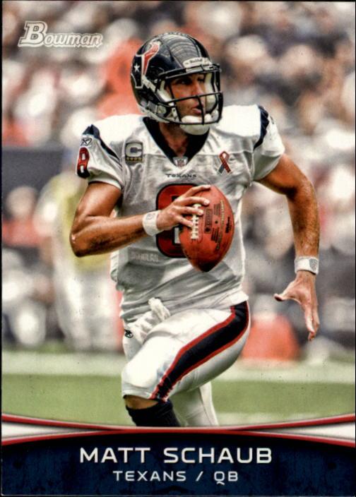 2012 Bowman #73 Matt Schaub