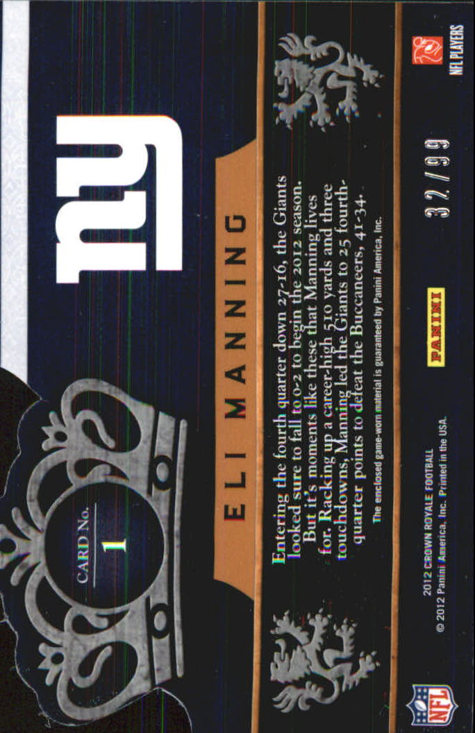 2012 Crown Royale Crowning Glory Materials #1 Eli Manning/99 back image