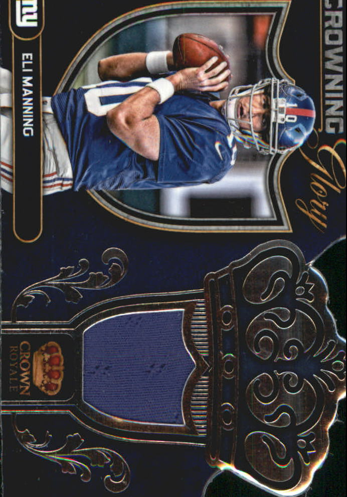 2012 Crown Royale Crowning Glory Materials #1 Eli Manning/99