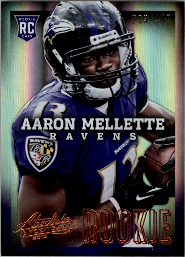 2013 Absolute #102 Aaron Mellette/499 RC