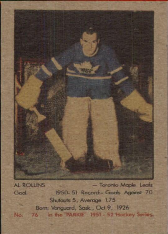 1951-52 Parkhurst #76 Al Rollins RC