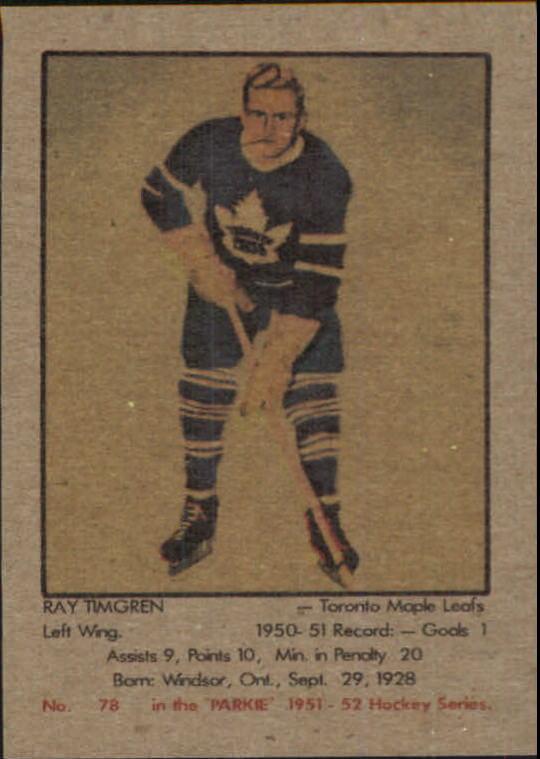 1951-52 Parkhurst #78 Ray Timgren RC