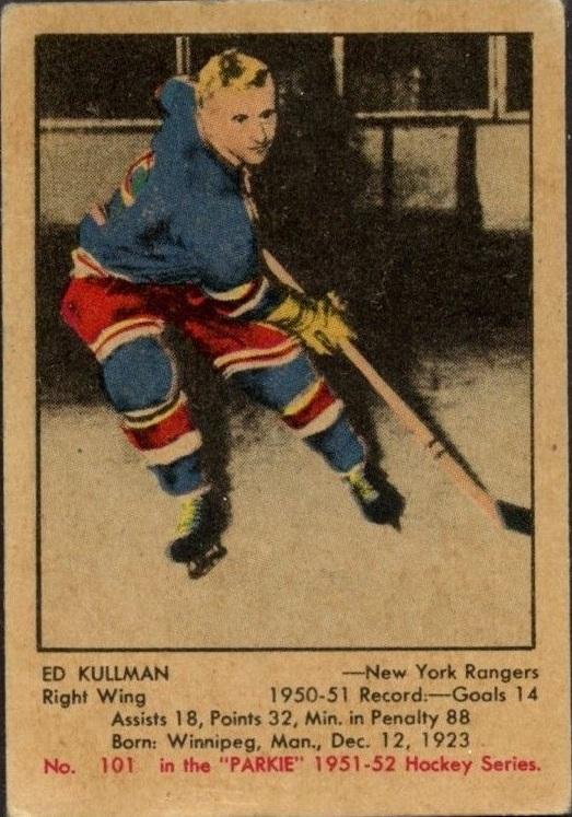 1951-52 Parkhurst #101 Ed Kullman RC