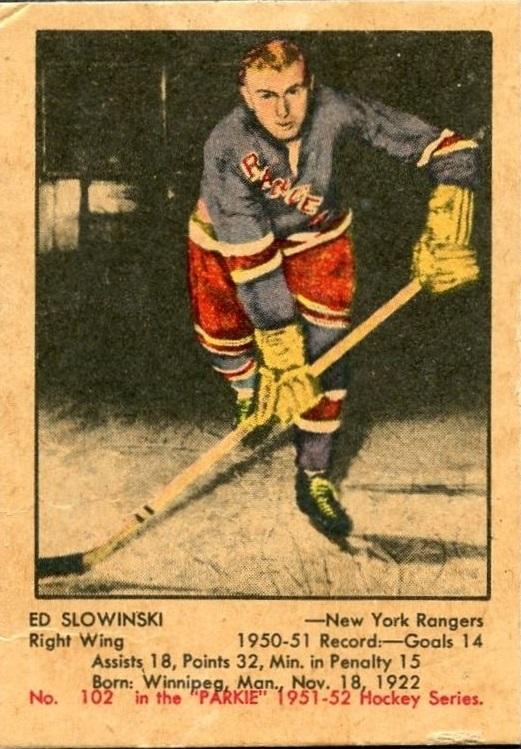1951-52 Parkhurst #102 Ed Slowinski RC