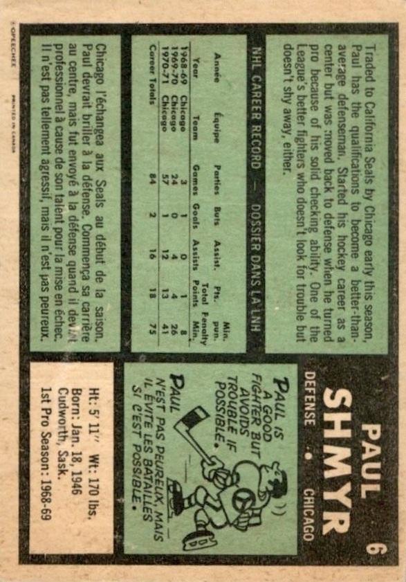1971-72 O-Pee-Chee #6 Paul Shmyr RC back image