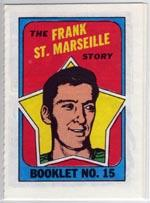 1971-72 O-Pee-Chee/Topps Booklets #15 Frank St.Marseille