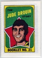 1971-72 O-Pee-Chee/Topps Booklets #21 Jude Drouin