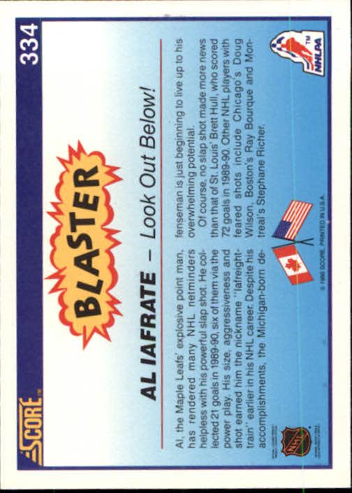 1990-91 Score #334 Al Iafrate Blaster back image