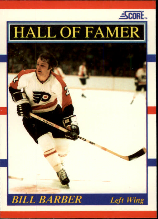 1990-91 Score #356 Bill Barber HOF