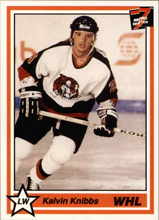 1990-91 7th Inning Sketch WHL #26 Kalvin Knibbs