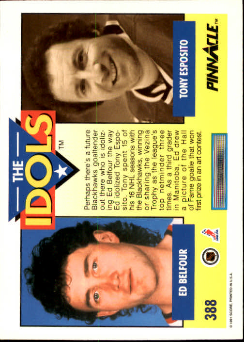 1991-92 Pinnacle #388 Ed Belfour IDOL/(Tony Esposito) back image