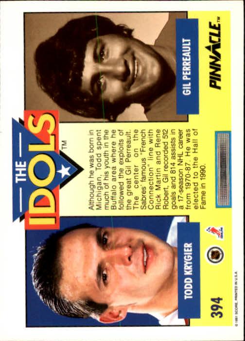 1991-92 Pinnacle #394 Todd Krygier IDOL/(Gilbert Perreault) back image