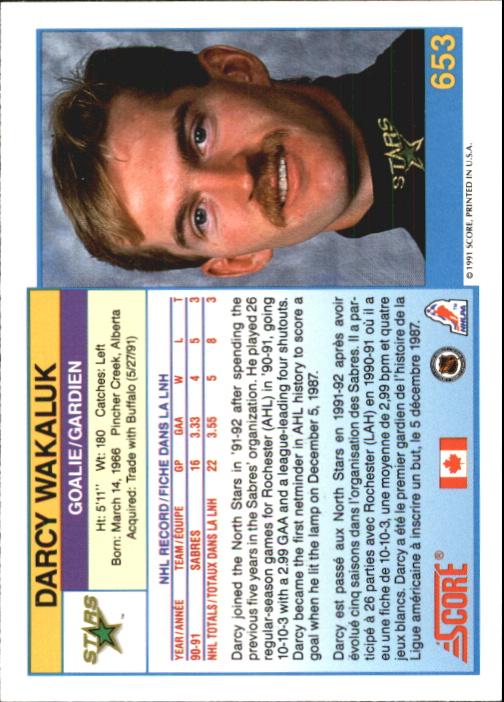 1991-92 Score Canadian Bilingual #653 Darcy Wakaluk RC back image