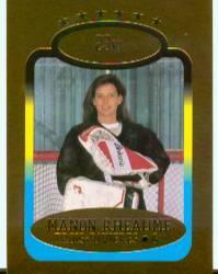 1993 Bleachers 23K Manon Rheaume #1 Manon Rheaume/Trois-Rivieres