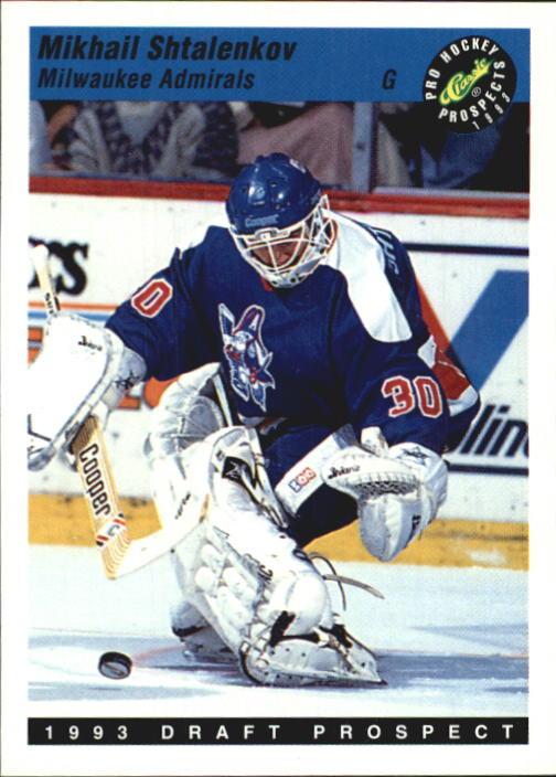 1993 Classic Pro Prospects #94 Mikhail Shtalenkov