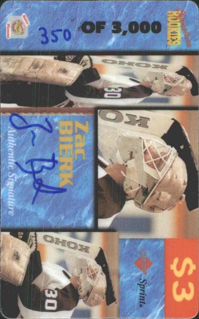 1995 Signature Rookies Auto-Phonex Phone Cards #7 Zac Bierk