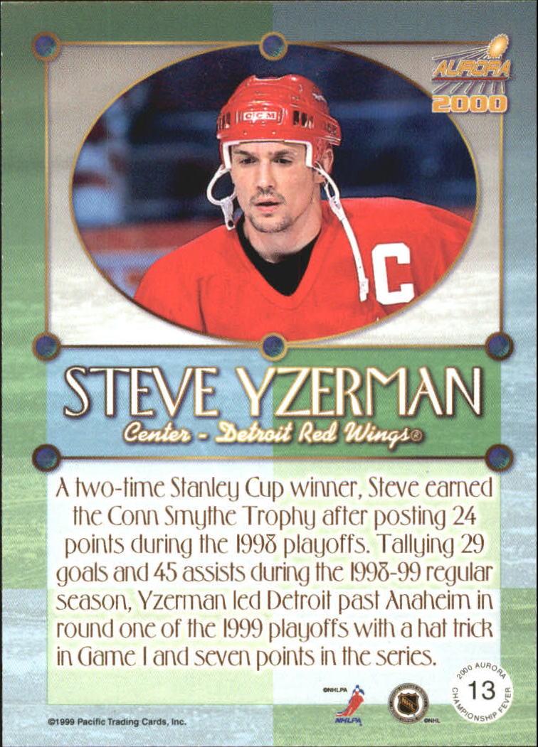 1999-00 Aurora Championship Fever #13 Steve Yzerman back image