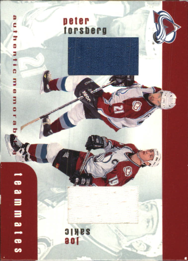 1999-00 BAP Update Teammates Jerseys #TM43 Peter Forsberg/Joe Sakic