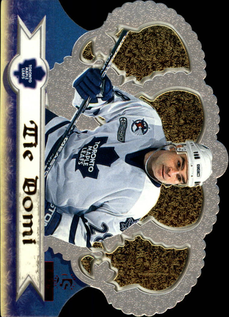 1999-00 Crown Royale Limited Series #133 Tie Domi