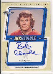 1999-00 Upper Deck Retro Inkredible #BC Bobby Clarke