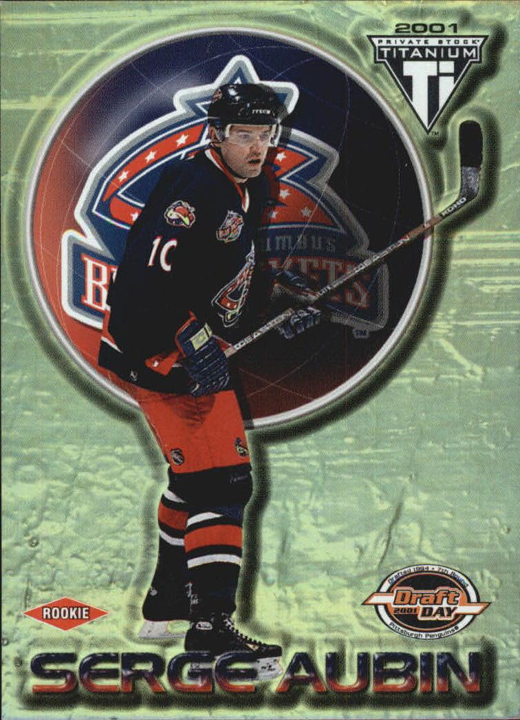 2000-01 Titanium Draft Day Edition #112 Serge Aubin RC