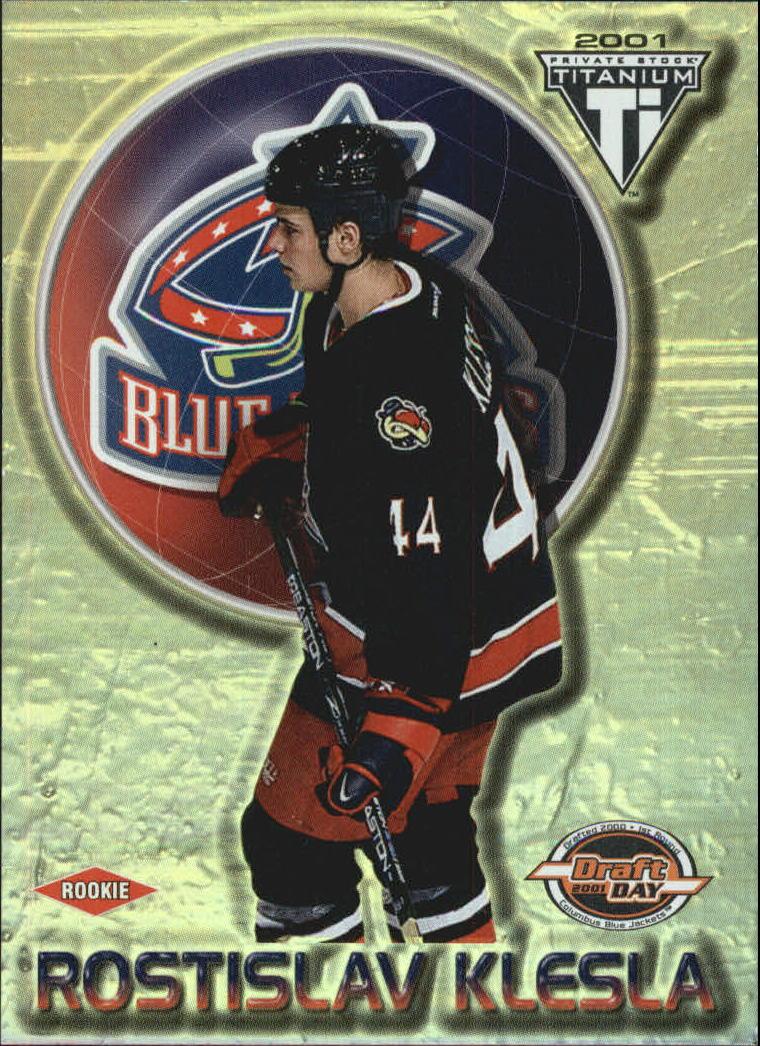 2000-01 Titanium Draft Day Edition #157 Rostislav Klesla RC