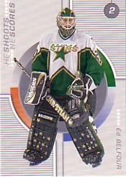 2001-02 BAP Update He Shoots He Scores Points #10 Ed Belfour 2 pts.