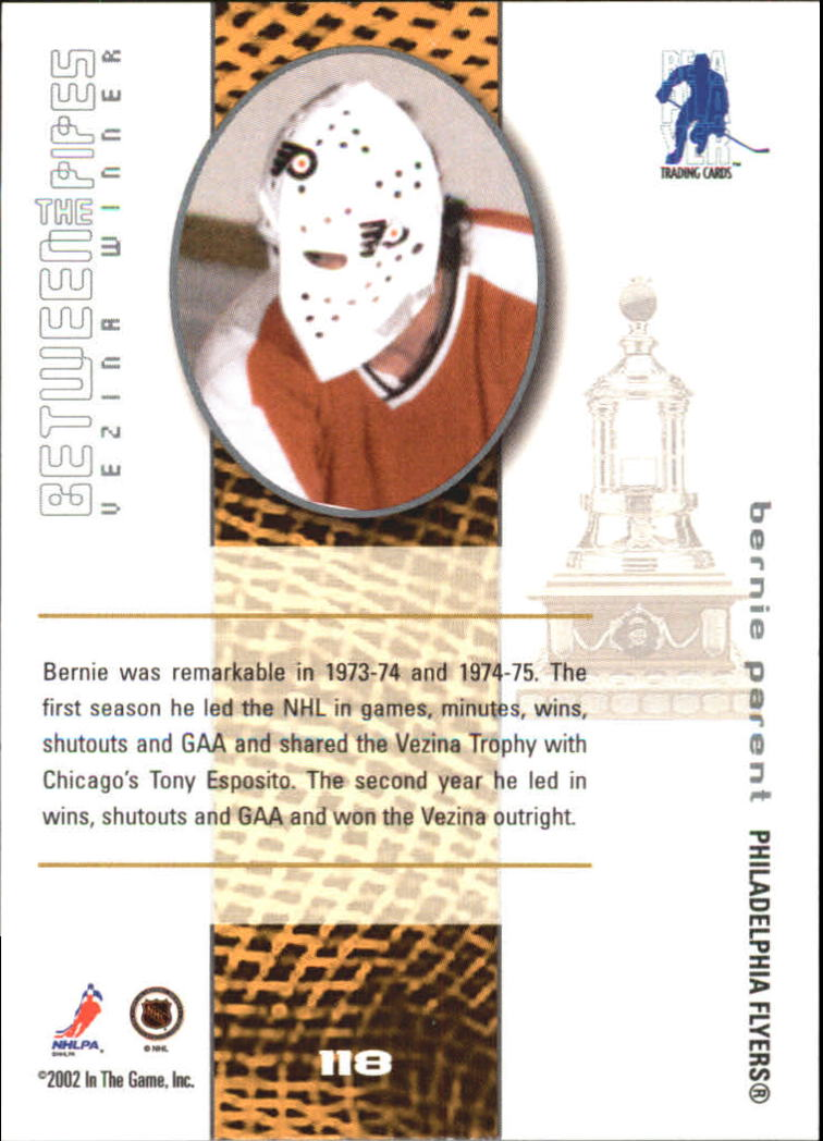 2001-02 Between the Pipes #118 Bernie Parent back image