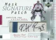 2001-02 UD Mask Collection Signed Patches #SPPR Patrick Roy