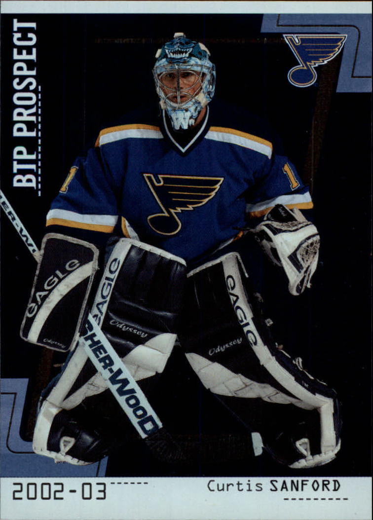2002-03 Between the Pipes #75 Curtis Sanford RC
