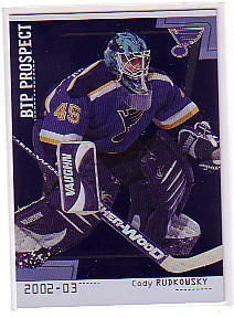 2002-03 Between the Pipes #89 Cody Rudkowsky RC